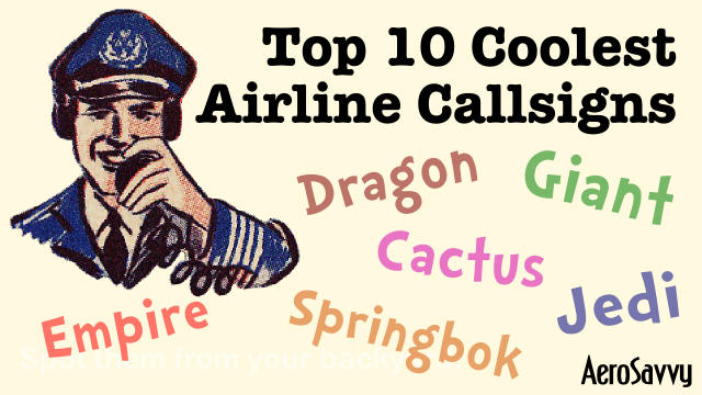 AeroSavvy Top 2016 Top 10 Coolest Airline Callsigns