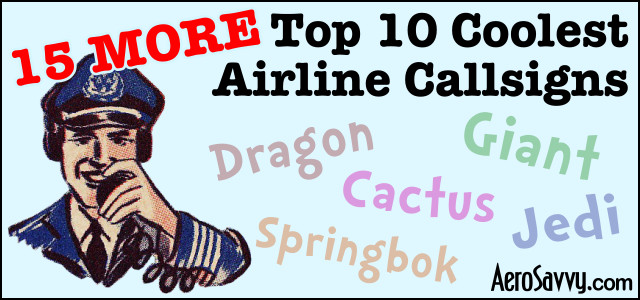 15 More Top 10 Coolest Airline Call Signs
